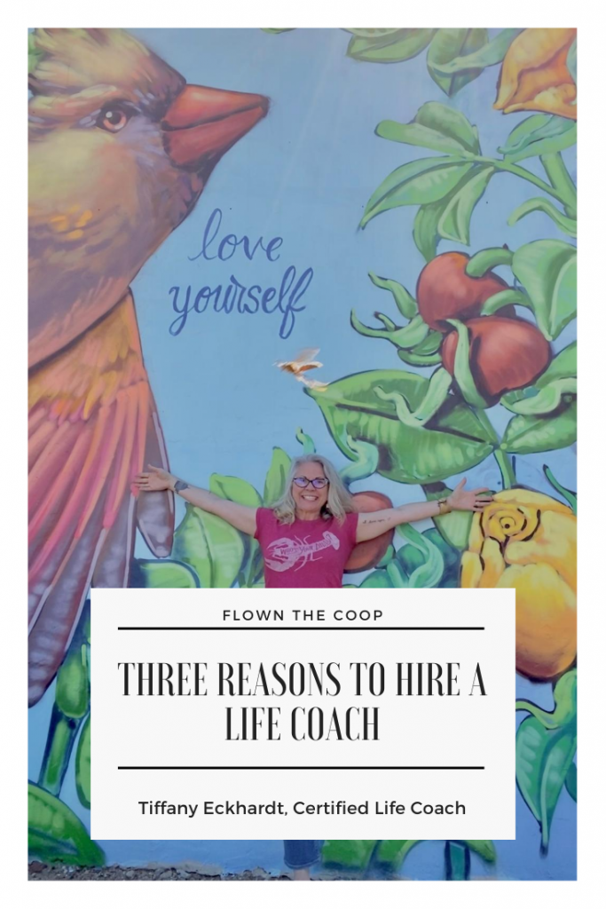 Tiffany Eckhardt, Certified Life Coach helping midlife women believe their best years are ahead.  3 reasons to hire a life coach